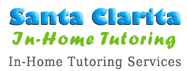 Santa Clarita In-Home Tutoring In-Home Tutoring Santa Clarita